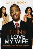 Cred ca îmi iubesc nevasta (2007)