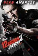 12 încercări 3: blocajul (2015) – filme online