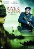 Regina râului (2005)