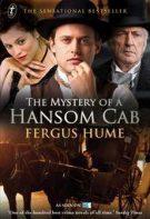 The Mystery of a Hansom Cab – Crima din trăsură (2012)
