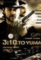 3:10 to Yuma – Drumul dreptăţii (2007)