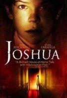 Joshua (2007), online subtitrat in Romana HD 720p