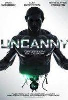 Uncanny (2015), online subtitrat în Romana HD 720