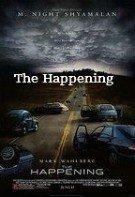 The Happening – Întâmplarea (2008)