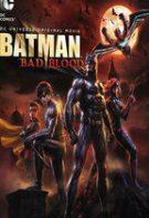 Batman: sângele rău (2016)