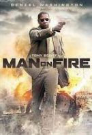 Man on Fire – Pus pe jar (2004)