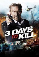 3 Days to Kill – Condamnat să ucidă (2014)