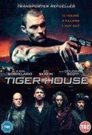 Casa Tigrului (2015)