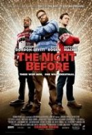 The Night Before – Înainte de Crăciun (2015)