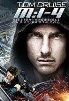 Misiune: Imposibilă – Protocolul fantomă (2011)