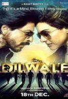 Dilwale – Inimosul (2015)