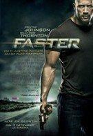 Faster: Iute ca glonţul (2010)