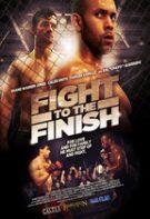 Fight to the Finish – Până la capăt (2016)