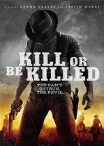 Ucide sau vei fi omorât (2015)