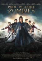 Pride and Prejudice and Zombies – Mândrie și prejudecată și zombi (2016)