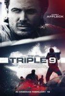 Triple 9: Codul străzii (2016)