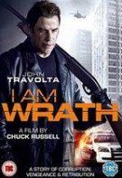 I Am Wrath – Furie și răzbunare (2016)