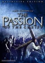 The Passion of the Christ – Patimile lui Hristos (2004)