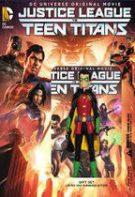 Liga Dreptății vs. Tinerii Titani (2016)