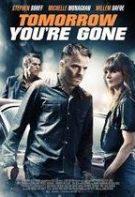 Drumul spre răzbunare – Tomorrow You're Gone (2012)