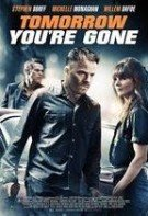Drumul spre răzbunare – Tomorrow You're Gone (2012) online subtitrat hd