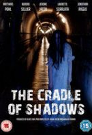 The Cradle of Shadows (2015)