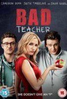 Bad Teacher – Profă rea, dar bună (2011)