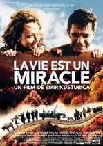 Viaţa e un miracol – Zivot je cudo (2004)