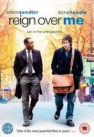 Reign Over Me – Acoperă-mi inima (2007)