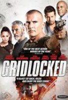 Gridlocked (2016)