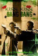 Săruturi şi focuri de armă (2005) – filme online