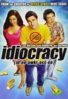 Supremaţia nătângilor – Idiocracy (2006)