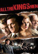 All the King's Men – Toţi oamenii regelui (2006)