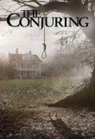The Conjuring – Trăind printre demoni (2013)