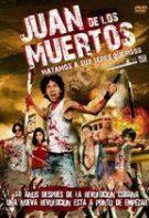 Juan al morților – Juan de los Muertos (2011)