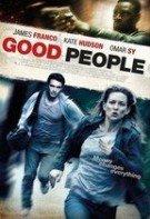 Oameni buni – Good People (2014)