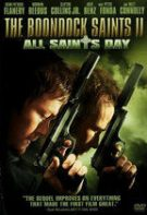 Răzbunarea gemenilor 2 – The Boondock Saints II: All Saints Day (2009)