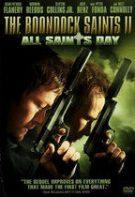 Răzbunarea gemenilor 2 – The Boondock Saints II: All Saints Day (2009)