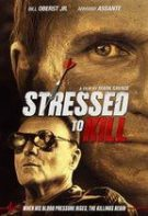 Stressed to Kill (2016)
