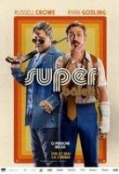 The Nice Guys – Super băieţi (2016)