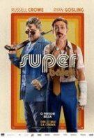 The Nice Guys – Super băieţi (2016)