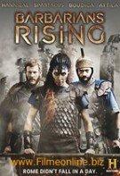 Barbarians Rising – Ascensiunea Barbarilor (2016)