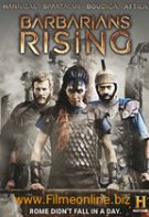 Barbarians Rising – Vremea barbarilor (2016)