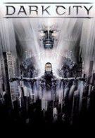 Dark City – Orașul întunecat (1998)