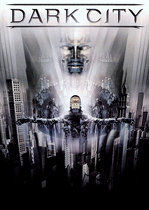 Dark City – Orașul întunecat (1998)