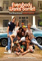 Everybody Wants Some (2016)