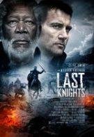 Last Knights – Ultimii cavalerii (2015)