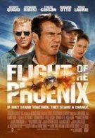 Flight of the Phoenix – Pasărea Phoenix (2004)