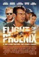 Flight of the Phoenix – Pasărea Phoenix (2004)