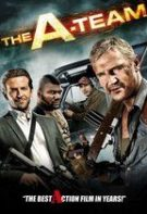 The A-Team – Echipa de soc (2010)
